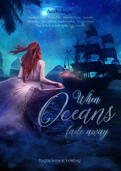 When Oceans fade away - Anthologie - cover