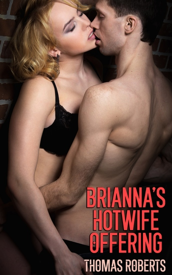 Brianna's Hotwife Offering - A Dark BBC Hotwife Story - cover