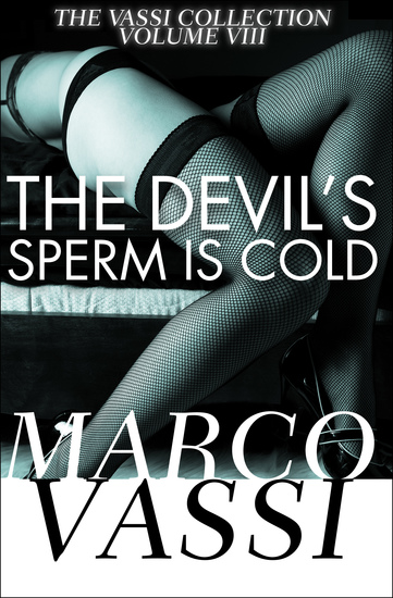 The Devil's Sperm Is Cold - cover