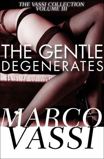 The Gentle Degenerates - cover