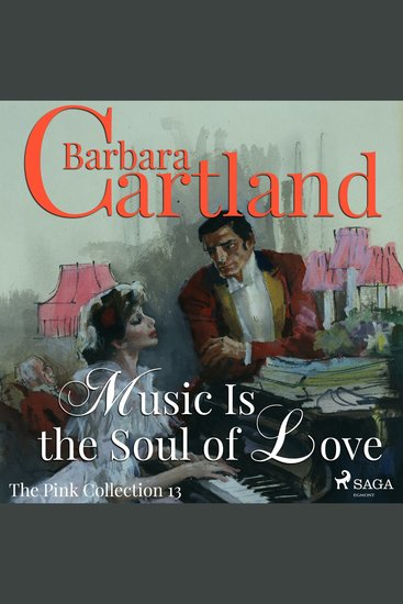 Music Is the Soul of Love - The Pink Collection 13 (Unabridged) - cover