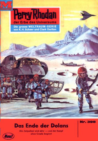 "Perry Rhodan 398: Das Ende der Dolans (Heftroman) - Perry Rhodan-Zyklus ""M 87"" - cover"
