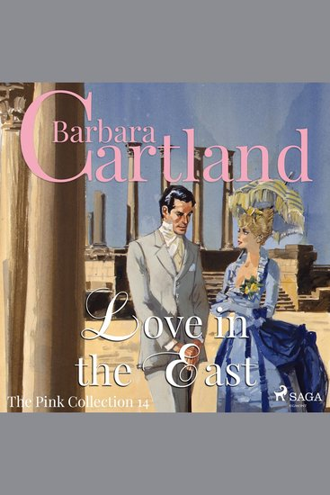 Love in the East - The Pink Collection 14 (Unabridged) - cover