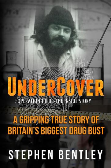 Undercover: Operation Julie - The Inside Story - cover