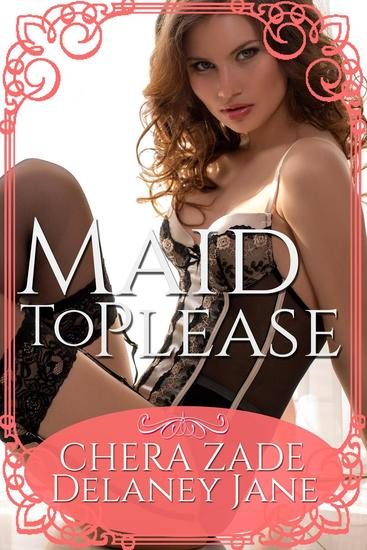 Maid to Please - Sexual Awakening #2 - cover