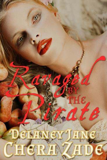 Ravaged by the Pirate - Pirate's Pleasure #3 - cover
