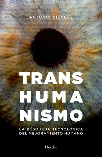 Transhumanismo - La búsqueda tecnológica del mejoramiento humano - cover