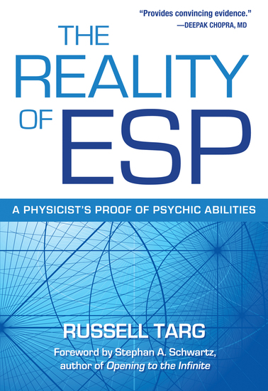 The Reality of ESP - A Physicist's Proof of Psychic Abilities - cover