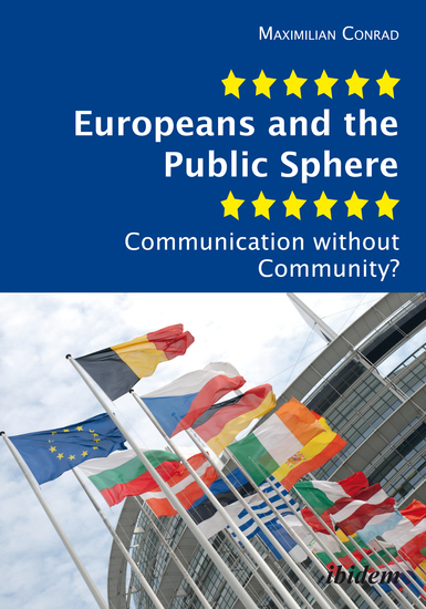 Europeans and the Public Sphere - Communication without Community? - cover