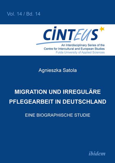 Migration und irreguläre Pflegearbeit in Deutschland - Eine biographische Studie - cover
