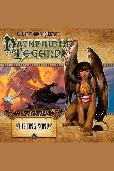 Mummy's Mask: Shifting Sands - Pathfinder Legends Season 2 Chapter 3 - cover