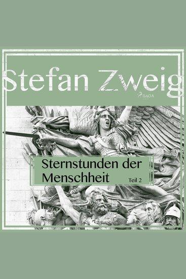 Sternstunden der Menschheit Teil 2 (Ungekürzt) - cover
