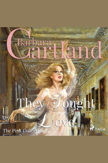 They Sought Love - The Pink Collection 24 (Unabridged) - cover
