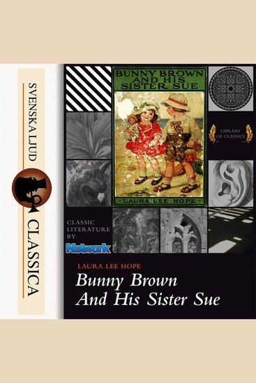 Bunny Brown and His Sister Sue (unabridged) - cover