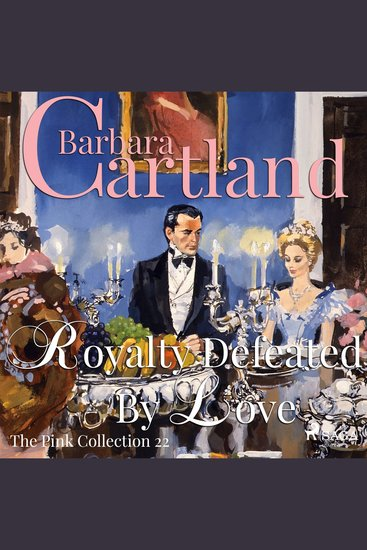 Royalty Defeated by Love - The Pink Collection 22 (Unabridged) - cover