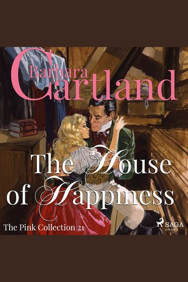 House of Happiness The - The Pink Collection 21 (Unabridged) - cover