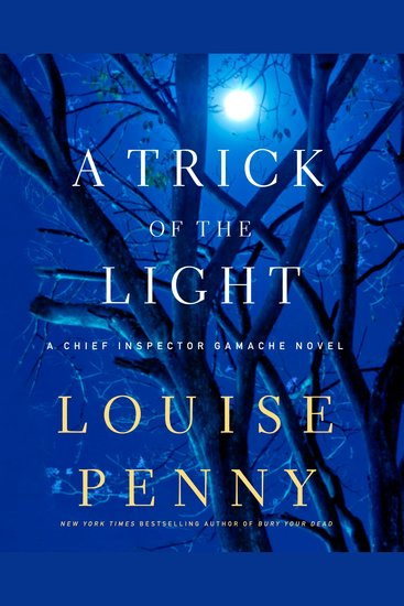 Trick of the Light A - A Chief Inspector Gamache Novel - cover