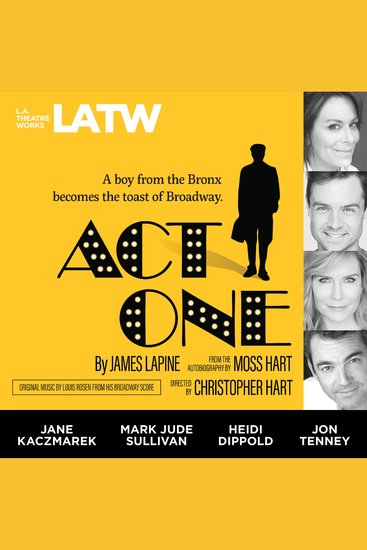 Act One - From the Autobiography by Moss Hart - cover