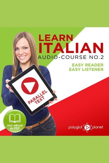 Learn Italian - Audio-Course No 2 - Easy Reader Easy Listener - cover