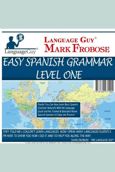 Easy Spanish Grammar: Level One - 5 Hours of Natural Spanish Grammar - cover
