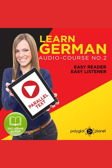 Learn German - Audio-Course No 2 - Easy Reader Easy Listener - cover