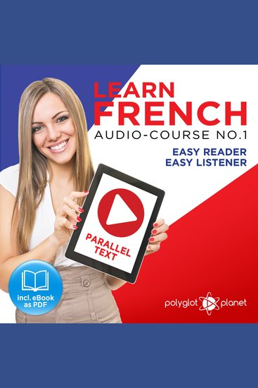 Learn French - Audio-Course No 1 - Easy Reader Easy Listener - cover