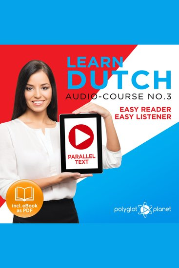 Learn Dutch - Audio-Course No 3 - Easy Reader Easy Listener - cover