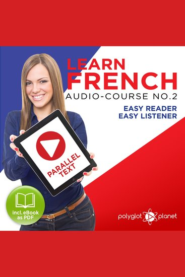 Learn French - Audio-Course No 2 - Easy Reader Easy Listener - cover