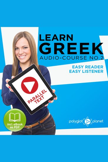 Learn Greek - Audio-Course No 2 - Easy Reader Easy Listener - cover