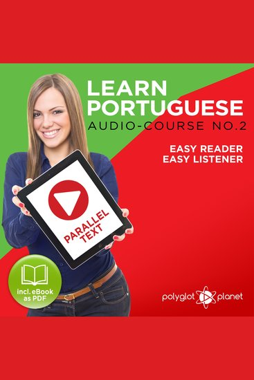Learn Portuguese - Audio-Course No 2 - Easy Reader Easy Listener - cover