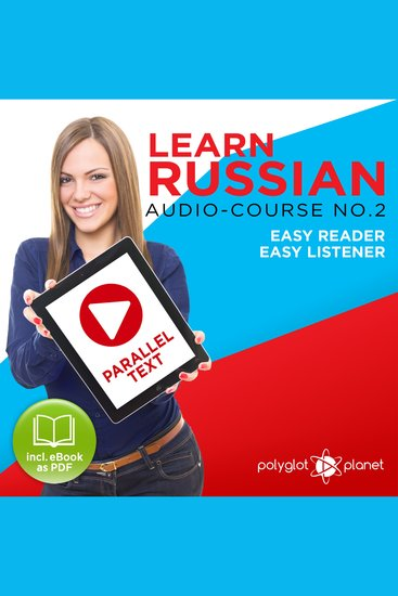 Learn Russian - Audio-Course No 2 - Easy Reader Easy Listener - cover