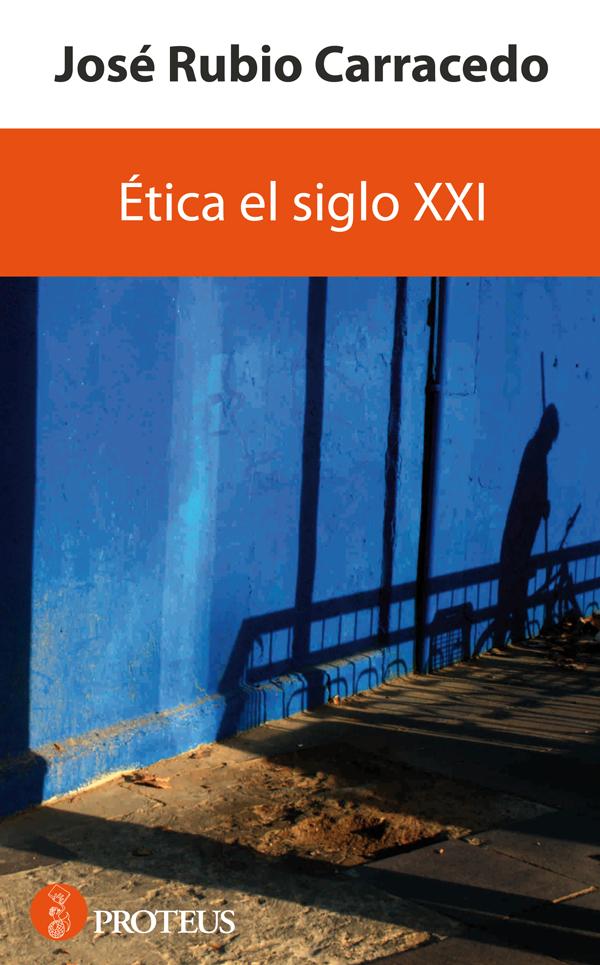 Ética del siglo XXI - cover