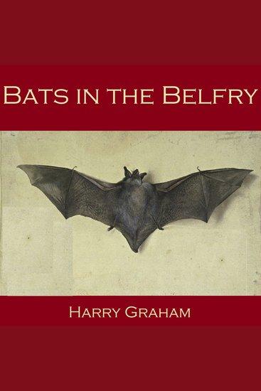 Bats in the Belfry - cover