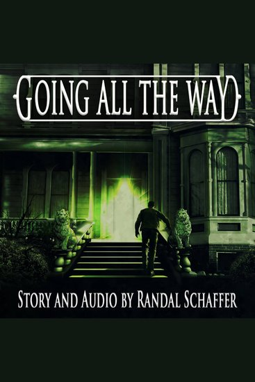 Going All the Way - Shivers: Tales of Erotic Nightmare Book 1 - cover