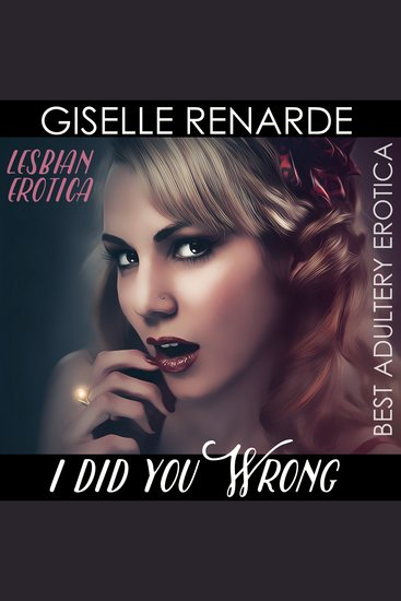 I Did You Wrong - Lesbian Erotica - cover