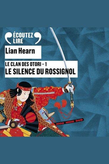 Le Silence du Rossignol - Le Clan des Otori (Tome 1) - cover