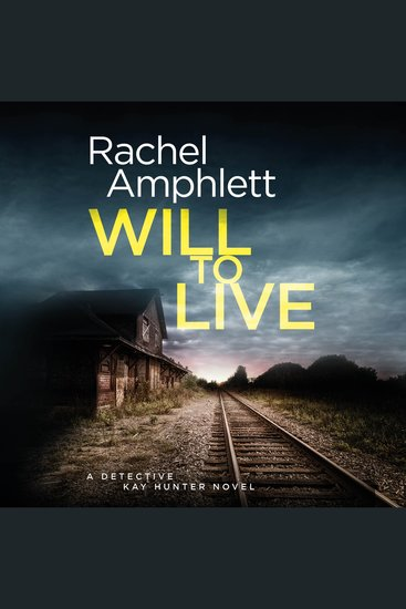 Will to Live - A Detective Kay Hunter crime thriller - cover