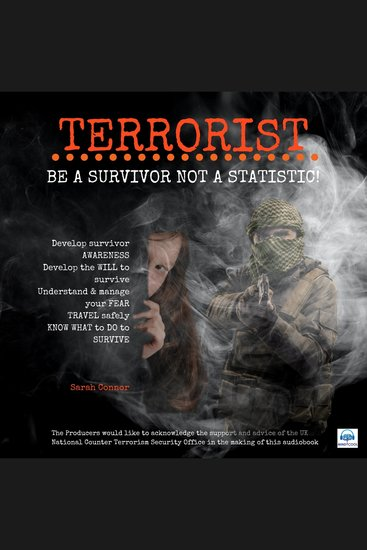 Terrorist: Be a Survivor Not a Statistic - Know what to Do to Survive - cover