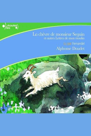 La chèvre de monsieur Seguin et autres lettres de mon moulin - cover