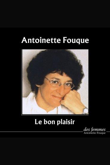 Le bon plaisir Antoinette Fouque - cover