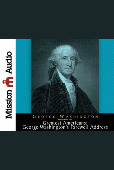 Greatest Americans: George Washington's Farewell Address - cover