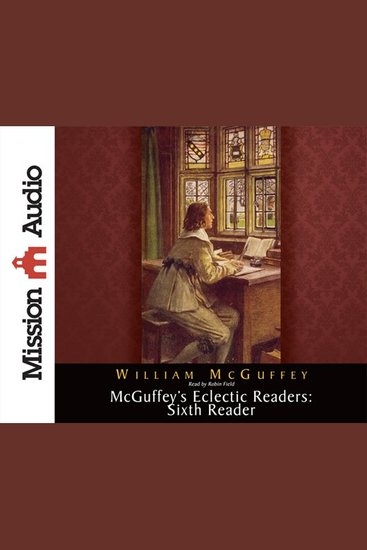 McGuffey's Eclectic Readers: Sixth - cover