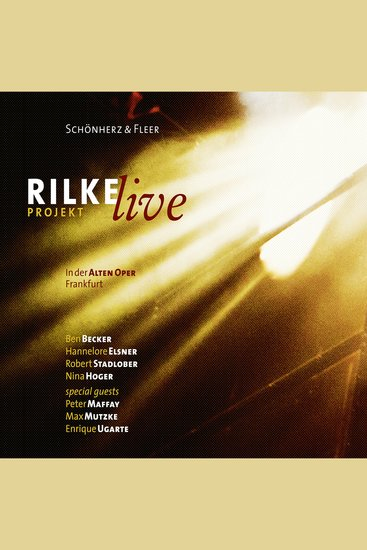 Rilke Projekt - Live in der Alten Oper Frankfurt (Gekürzt) - cover