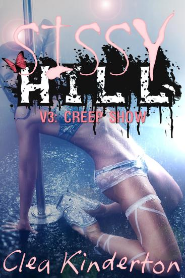 Sissy Hill: Creep Show - Sissy Hill #3 - cover