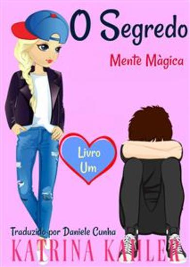 O Segredo - Mente Màgica: Livro Um - cover