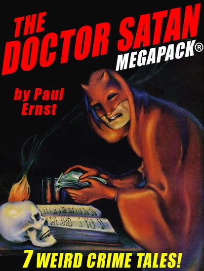 The Doctor Satan MEGAPACK® - The Complete Series from Weird Tales - cover