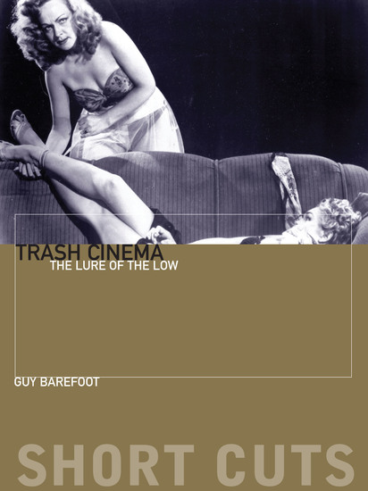 Trash Cinema - The Lure of the Low - cover
