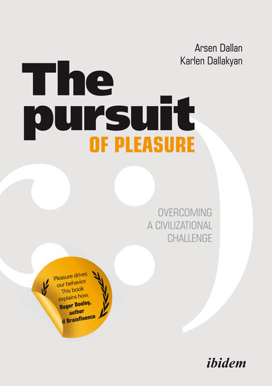 The Pursuit of Pleasure - Overcoming a Civilizational Challenge - cover