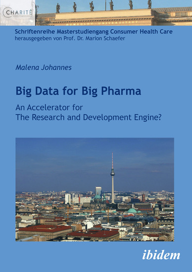 Big Data for Big Pharma - An Accelerator for The Research and Development Engine? - cover