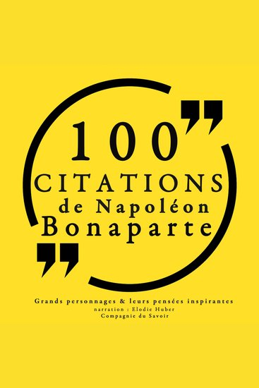 100 citations de Napoléon Bonaparte - Collection 100 citations - cover